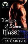 Knights of Stone: Mason (Highland Gargoyles, #1)