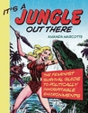 It's a Jungle Out There: The Feminist Survival Guide to Politically Inhospitable Environments