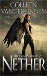 Nether (Hidden, #5)
