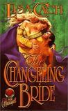 The Changeling Bride (Timeswept) (Heartspell)