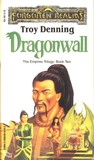 Dragonwall (Forgotten Realms: Empires, #2 )