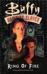 Buffy the Vampire Slayer: Ring of Fire (Buffy the Vampire Slayer Comic #9 Buffy Season 2)