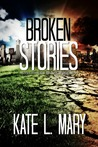 Broken Stories (Broken World, #0.5)