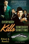 Everybody Kills Somebody Sometime (Rat Pack Mysteries, #1)