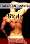 Steele (House Of Payne, #5)