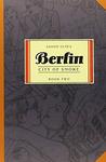 Berlin, Vol. 2: City of Smoke