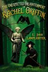 The Unexpected Enlightenment of Rachel Griffin  (Rachel Griffin #1)