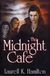 The Midnight Cafe (Anita Blake, Vampire Hunter, #4-6)