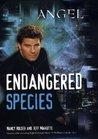Endangered Species (Angel: Season 3, #6)