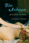 Blue Arabesque: A Search for the Sublime