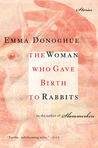 The Woman Who Gave Birth to Rabbits: Stories
