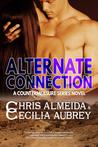 Alternate Connection (Countermeasure, #3)