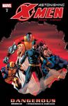 Astonishing X-Men, Volume 2: Dangerous