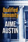 Qualified Immunity (Casey Cort, #2)