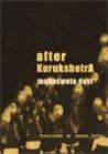 After Kurukshetra : Three Stories