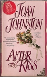 After the Kiss (Captive Hearts,#2)