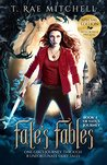 Fate's Fables (Fate's Journey #1)