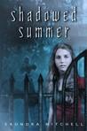Shadowed Summer