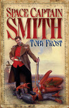 Space Captain Smith (Chronicles of Isambard Smith #1)