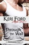 Through The Wall (An Apple Trail Novella, 1)