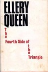 The Fourth Side of the Triangle (Ellery Queen Detective, #29)