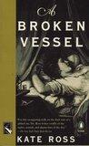 A Broken Vessel (Julian Kestrel Mysteries, #2)