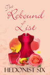 The Rebound List: A Sexy & Romantic Women's Fiction Novel