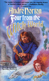 Four from the Witch World (Tales of the Witch World)