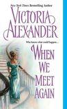 When We Meet Again (Effingtons, #10)