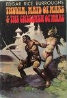 Thuvia, Maid of Mars / The Chessmen of Mars (Barsoom #4-5)