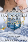 Brandon Mills versus the V-Card (Prescott College, #2)
