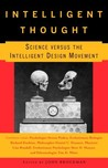 Intelligent Thought: Science Versus the Intelligent Design Movement