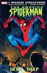 The Amazing Spider-Man, Vol. 9: Skin Deep