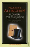 Flowers for the Judge (Albert Campion #7)