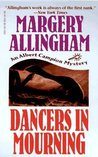 Dancers in Mourning (Albert Campion Mystery #9)