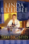 Take Big Bites: Adventures Around the World and Across the Table