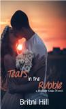Tears in the Rubble (Hollow Oaks #1)