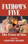 The Cross of Sins (Fathom's Five, #1)