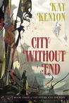 City Without End (Entire and the Rose, #3)