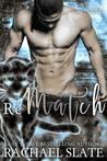 Rematch (Chinese Zodiac Romance, #2)