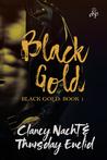 Black Gold (Black Gold #1)