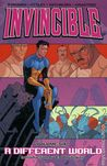 Invincible, Vol. 6: A Different World