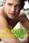 The Perfect Stranger (Smithson Group Companion #1)