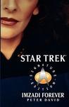 Imzadi Forever (Star Trek) (Omnibus: Imzadi/Imzadi II)