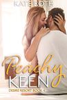 Peachy Keen (Desire Resort, #4)