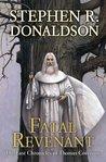 Fatal Revenant (The Last Chronicles of Thomas Covenant, #2)