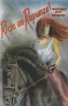 Ride on Rapunzel: Fairytales for Feminists