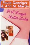 P.S. Longer Letter Later (Elizabeth and Tara*Starr, #1)