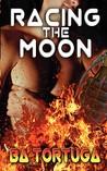 Racing the Moon (Road Trip, #1)