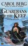Guardians of the Keep (The Bridge of D'Arnath, #2)